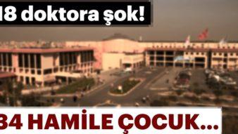 15 Yaş Altı 34 Hamile Çocuk Skandalında Doktor 'Adnan Hoca'cı Çıktı!